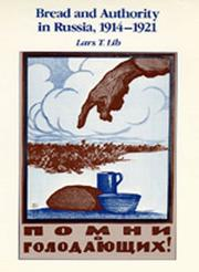 Cover of: Bread and authority in Russia, 1914-1921