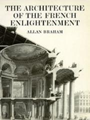 Cover of: The Architecture of the French Enlightenment | Allan Braham