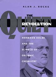 Cover of: The quiet revolution | Alan J. Rocke