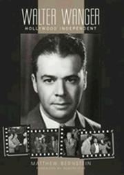 Cover of: Walter Wanger, Hollywood independent