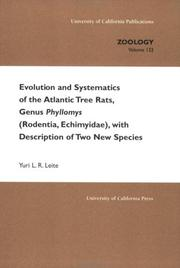 Cover of: Evolution and systematics of the Atlantic Tree Rats, genus Phyllomys (Rodentia, Echimyidae), with description of two new species | Yuri L. R. Leite