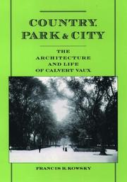 Cover of: Country, Park & City | Francis R. Kowsky