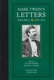 Cover of: Mark Twain's letters: the correspondence of Samuel L. Clemens and William D. Howells, 1872-1910