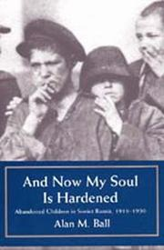 Cover of: And Now My Soul Is Hardened | Alan M. Ball
