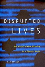 Cover of: Disrupted Lives | Gay Becker