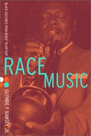 Cover of: Race Music | Guthrie P. Ramsey Jr.