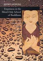 Cover of: Emptiness in the mind-only school of Buddhism | Jeffrey Hopkins