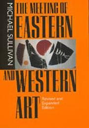 Cover of: The Meeting of Eastern and Western Art