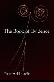 Cover of: The Book of Evidence (Oxford Studies in the Philosophy of Science) | Peter Achinstein