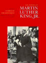 Cover of: The Papers of Martin Luther King, Jr.: Volume IV: Symbol of the Movement, January 1957-December 1958 (Papers of Martin Luther King, Jr)
