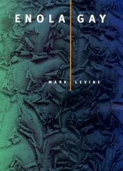 Cover of: Enola Gay | Mark Levine