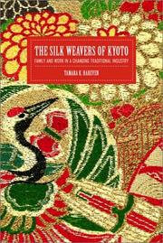 Cover of: The Silk Weavers of Kyoto