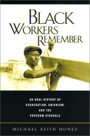 Cover of: Black Workers Remember | Michael Keith Honey