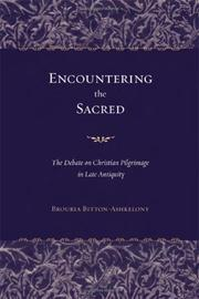 Cover of: Encountering the sacred | Bruria Bitton-Ashkelony