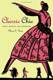 Cover of: Classic chic | Mary E. Davis