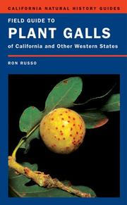 Cover of: Field Guide to Plant Galls of California | Ronald A. Russo
