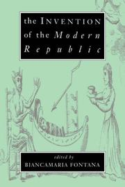 Cover of: The Invention of the Modern Republic