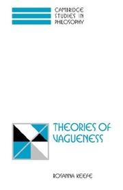 Cover of: Theories of Vagueness (Cambridge Studies in Philosophy) | Rosanna Keefe