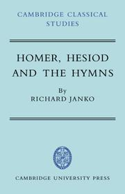 Homer, Hesiod and the Hymns by Richard Janko