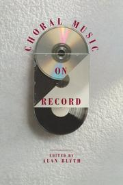 Cover of: Choral Music on Record | Alan Blyth