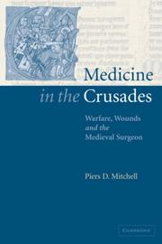 Cover of: Medicine in the Crusades | Piers D. Mitchell