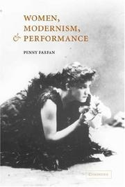 Cover of: Women, Modernism, and Performance | Penny Farfan
