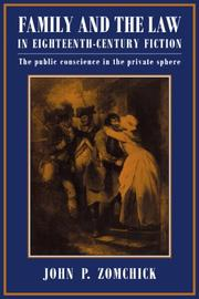 Family and the law in eighteenth-century fiction by John P. Zomchick