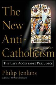 Cover of: The New Anti-Catholicism