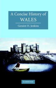Cover of: A Concise History of Wales (Cambridge Concise Histories) | Geraint H. Jenkins