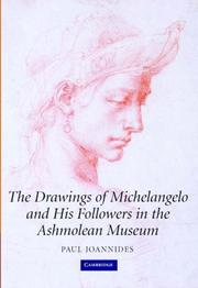 Cover of: The drawings of Michelangelo and his followers in the Ashmolean Museum