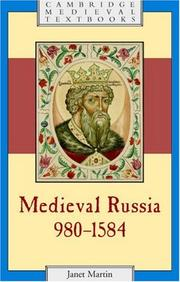 Cover of: Medieval Russia, 9801584 (Cambridge Medieval Textbooks) | Janet Martin