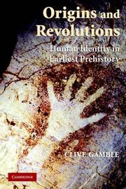 Cover of: Origins and Revolutions | Clive Gamble