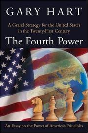 Cover of: The fourth power: A Grand Strategy for the United States in the Twenty-First Century