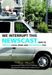 Cover of: We interrupt this newscast
