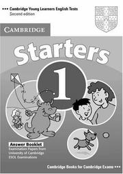 Cover of: Cambridge Young Learners English Tests Starters 1 Answer Booklet