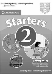 Cover of: Cambridge Young Learners English Tests Starters 2 Answer Booklet