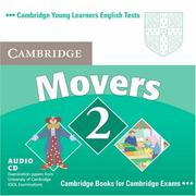 Cover of: Cambridge Young Learners English Tests Movers 2 Audio CD