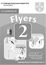 Cover of: Cambridge Young Learners English Tests Flyers 2 Answer Booklet