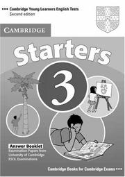 Cover of: Cambridge Young Learners English Tests Starters 3 Answer Booklet
