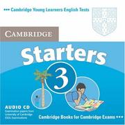 Cover of: Cambridge Young Learners English Tests Starters 3 Audio CD