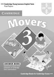 Cover of: Cambridge Young Learners English Tests Movers 3 Answer Booklet