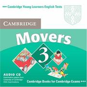 Cover of: Cambridge Young Learners English Tests Movers 3 Audio CD | Cambridge ESOL