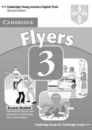 Cover of: Cambridge Young Learners English Tests Flyers 3 Answer Booklet