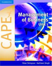 Cover of: Management of Business for CAPE Unit 1 by Peter Stimpson, Kathleen Singh