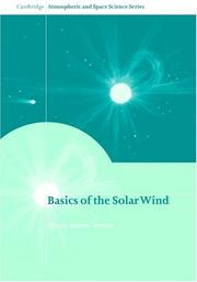 Cover of: Basics of the Solar Wind | Nicole Meyer-Vernet
