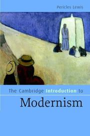 Cover of: The Cambridge Introduction to Modernism (Cambridge Introductions to Literature) | Pericles Lewis