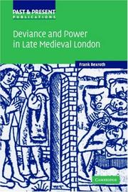 Cover of: Deviance and power in late medieval London