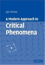 Cover of: A Modern Approach to Critical Phenomena | Igor Herbut
