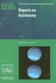 Cover of: Reports on Astronomy 20032005 (IAU XXVIA): IAU Transactions XXVIA (Proceedings of the International Astronomical Union Symposia and Colloquia) | Oddbjorn Engvold