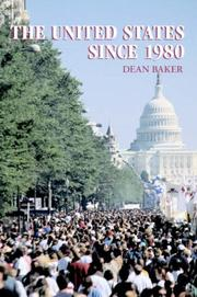 Cover of: The United States since 1980 (The World Since 1980) | Dean Baker